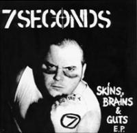 Skins, Brains and Guts de 7 Seconds - Hardcore