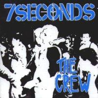 The Crew de 7 Seconds - Hardcore