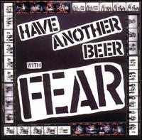 Have Another Beer with Fear de Fear - Punk-Rock