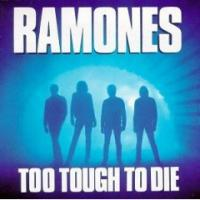 Too Tough to Die de Ramones - Punk-Rock