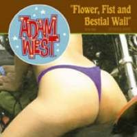 Flower, Fist and Bestial Wail de Adam West - Punk-Rock