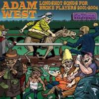 Longshot Songs for Broke Players 2001-2004 de Adam West - Punk-Rock