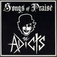 Songs of Praise de Adicts - Punk-Rock