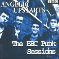 BBC Punk Sessions de Angelic Upstarts - Street Punk / Oï