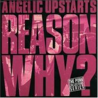 Reason Why? de Angelic Upstarts - Street Punk / Oï