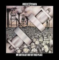 We Gotta Get Out of This Place de Angelic Upstarts - Street Punk / Oï