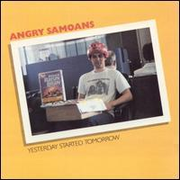 Yesterday Started Tomorrow de Angry Samoans - Punk-Rock