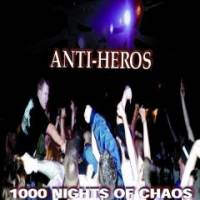 1000 Nights of Chaos de Anti-Heros - Street Punk / Oï