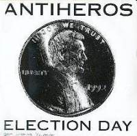 Election Day de Anti-Heros - Street Punk / Oï