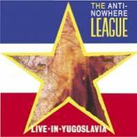 Live In Yugoslavia de Anti-Nowhere League - Punk-Rock