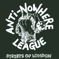 Streets Of London de Anti-Nowhere League - Punk-Rock