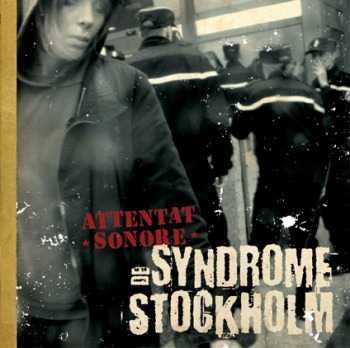 Syndrome De Stockholm de Attentat Sonore - Punk-Hardcore