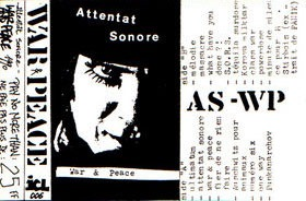 War & Peace de Attentat Sonore - Punk-Rock
