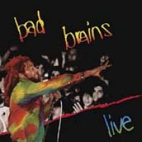 Bad Brains : Live de Bad Brains - Hardcore