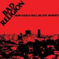 How Could Hell Be Any Worse? de Bad Religion - Hardcore