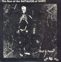 Rock In Peace: The Besto of The Battalion of Saints de Battalion Of Saints - Hardcore