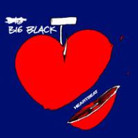 Heartbeat de Big Black - Punk-Rock