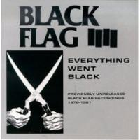 Everything Went Black de Black Flag - Hardcore