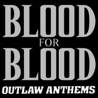 Outlaw Anthems de Blood for Blood - Hardcore
