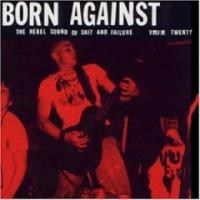The Rebel Sound of Shit and Failure de Born Against - Punk-Hardcore