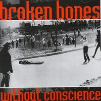 Without Conscience de Broken Bones - Punk-Hardcore