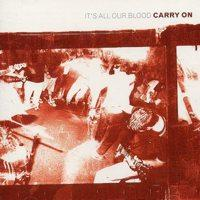 It's All Our Blood de Carry On - Hardcore