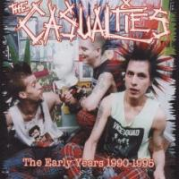 Early Years 1990-1995 de Casualties - Street Punk / Oï