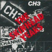 The Skinhead Years de Channel 3 - Punk-Hardcore