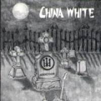 Addiction de China White - Punk-Hardcore