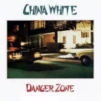 Dangerzone de China White - Punk-Hardcore