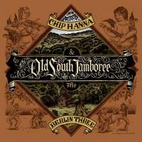 Chronique de Old South Jamboree de Chip Hanna