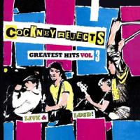 Greatest Hits Vol 3 - Live and Loud de Cockney Rejects - Street Punk / Oï