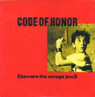 Beware the Savage Jaw de Code of Honor - Punk-Hardcore