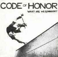 What Are We Gonna Do? de Code of Honor - Punk-Hardcore