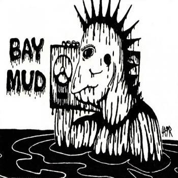 Bay Mud - Compiltation/Split