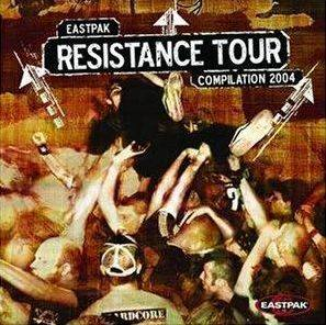 Eastpak Resistance Tour 2004 - Compiltation/Split