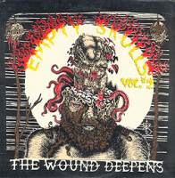 Empty Skulls Vol. 2 - The Wound Deepens - Compiltation/Split