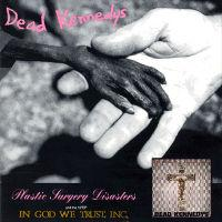 Plastic Surgery Disasters de Dead Kennedys - Punk-Hardcore