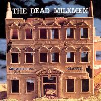 Metaphysical Graffiti de Dead Milkmen - Pop / Rock