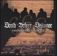 Friends Family Forever de Death Before Dishonor - Hardcore