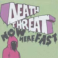 Now Here Fast! de Death Threat - Hardcore
