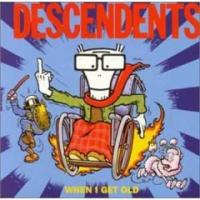 When I Get Old de Descendents - Punk-Rock