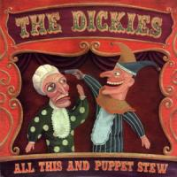 All This and Puppet Stew de Dickies - Punk-Rock