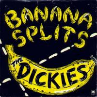 Banana Splits de Dickies - Punk-Rock