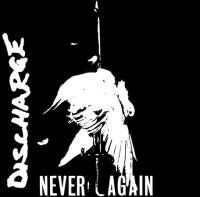 Never Again de Discharge - Hardcore