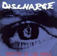Shootin' Up The World de Discharge - Hardcore