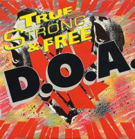 True (North) Strong and Free de D.O.A. - Punk-Hardcore