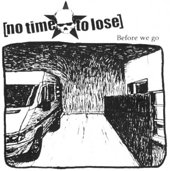 Before we go de No Time To Lose - Hardcore