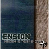 Direction Of Things To Come de Ensign - Hardcore