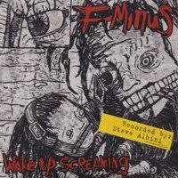 Wake Up Screaming de F-Minus - Hardcore